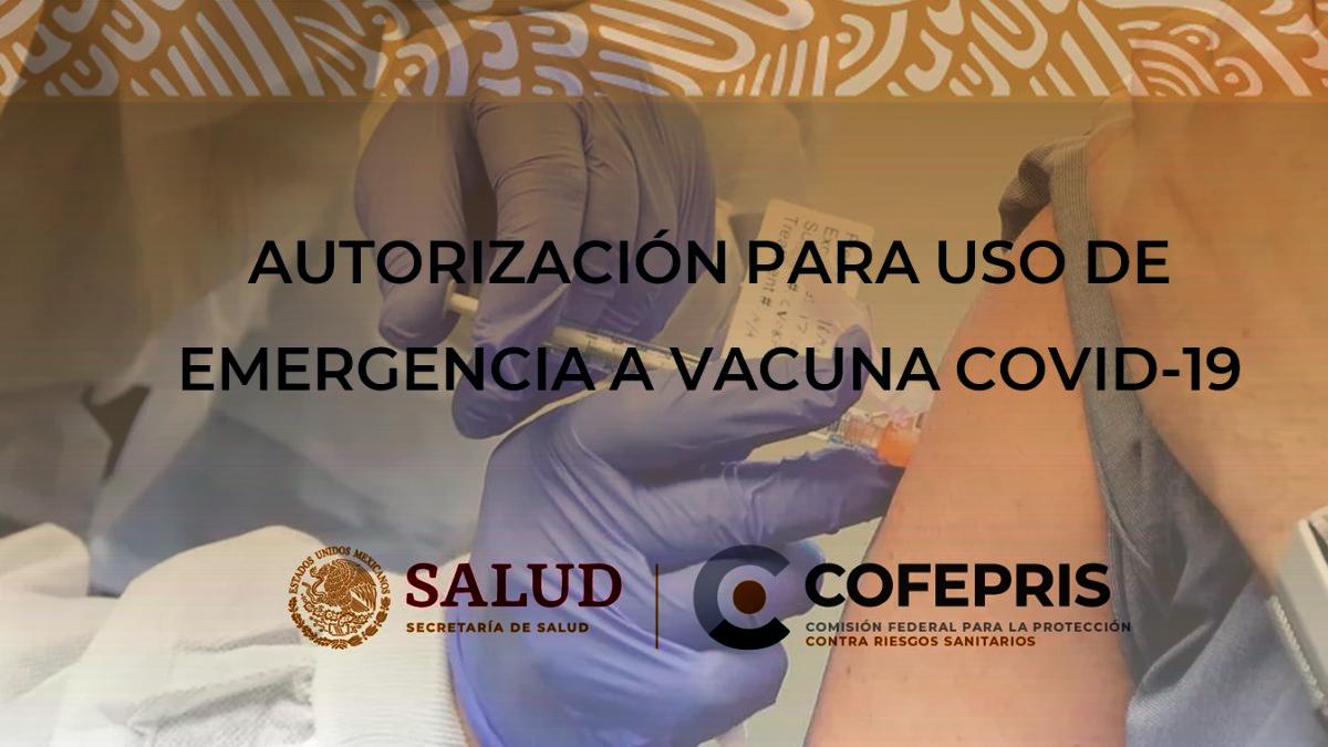 México autoriza la aplicación de la vacuna COVID-19 de Pfizer para uso de emergencia